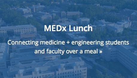 Connecting medicine + engineering students and faculty over a meal